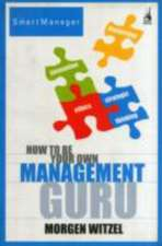 How To Be Your Own Management Guru