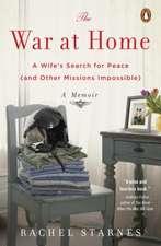 The War at Home:  A Memoir