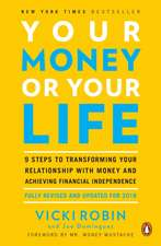 Your Money or Your Life:  Revised and Updated for th