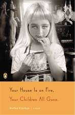 Your House Is on Fire, Your Children All Gone:  The Uncommon Life of Wendy Wasserstein