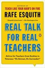 "Real Talk for Real Teachers:  ""No Retreat, No Surrender!"""