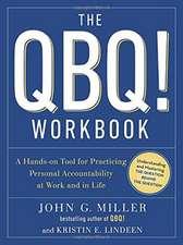 The QBQ! Workbook