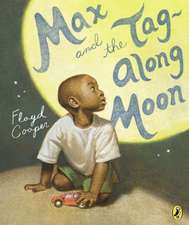 Max and the Tag-Along Moon