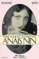 Early Diary Anais Nin Vol 4 1927-1931: Vol. 4 (1927-1931)