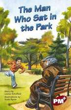 The Man Who Sat in the Park PM PLUS Chapter Books Level 27 Set A Ruby