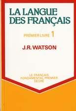 La Langue des Francais - Premier Livre 1