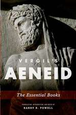 Vergil's Aeneid: The Essential Books