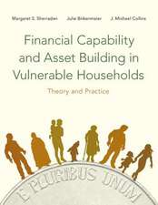 Financial Capability and Asset Building in Vulnerable Households: Theory and Practice