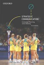 Strategic Communication: Campaign Planning