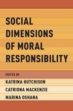 Social Dimensions of Moral Responsibility