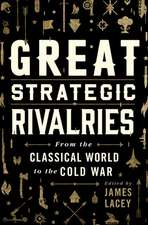 Great Strategic Rivalries: From the Classical World to the Cold War
