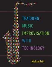 Teaching Music Improvisation with Technology