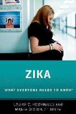 Zika: What Everyone Needs to Know®