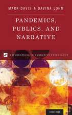 Pandemics, Publics, and Narrative