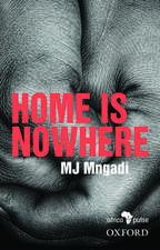 Home is Nowhere (Asikho Ndawo Bakithi)