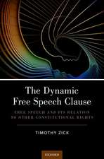 The Dynamic Free Speech Clause