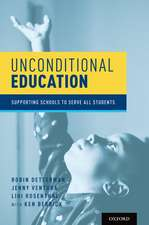 Unconditional Education