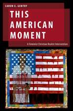 This American Moment: A Feminist Christian Realist Intervention