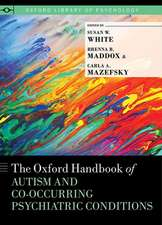 The Oxford Handbook of Autism and Co-Occurring Psychiatric Conditions