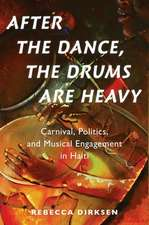 After the Dance, the Drums Are Heavy