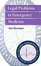 Legal Problems in Emergency Medicine