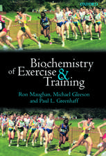 Biochemistry of Exercise and Training