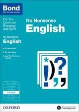 Bond 11+: English: No Nonsense: 7-8 years