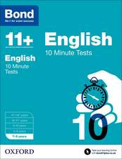Bond 11+: English: 10 Minute Tests: 7-8 years
