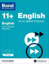 Bond 11+: English: Up to Speed Papers: 8-9 years