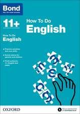Bond 11+: English: How to Do