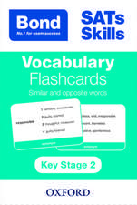 Bond SATs Skills: Vocabulary Flashcards: Similar and Opposite Words