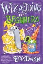 Wizarding for Beginners