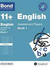 Bond 11+: Bond 11+ English Assessment Papers 9-10 Book 1