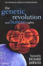 The Genetic Revolution and Human Rights: In Support of Amnesty International