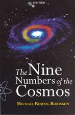 The Nine Numbers of the Cosmos