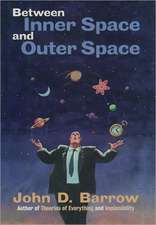 Between Inner Space and Outer Space: Essays on Science, Art, and Philosophy
