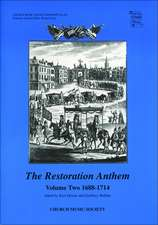 The Restoration Anthem Volume 2 1688-1714