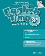 English Time 6. 2nd edition. Teachers Book with Test Centre & Online Practice Pack