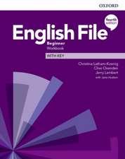 English File: Beginner: Workbook with Key