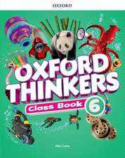 Oxford Thinkers: Level 6: Class Book