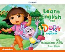 Learn English with Dora the Explorer: Level 3: Activity Book A