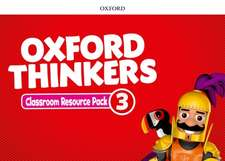Oxford Thinkers: Level 3: Classroom Resource Pack