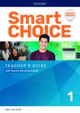 Smart Choice: Level 1: Teacher's Guide with Teacher Resource Center