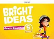 Bright Ideas: Starter: Classroom Resource Pack: Inspire curiosity, inspire achievement.