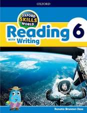 Oxford Skills World: Level 6: Reading with Writing Student Book / Workbook