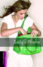 Oxford Bookworms Library: Starter Level:: Sally's Phone