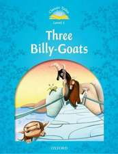 Classic Tales Second Edition: Level 1: The Three Billy Goats Gruff