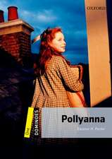 Dominoes: One: Pollyanna