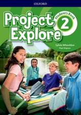 Project Explore: Level 2: Student's Book