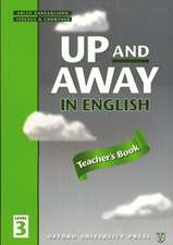 Up and Away in English: 3: Teacher's Book